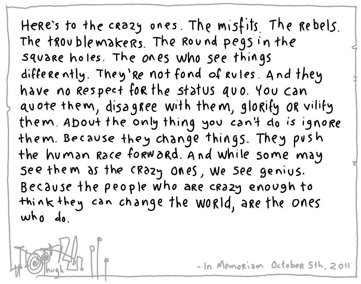 Here's to the Crazy Ones Steve Jobs
